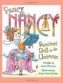 Product Fancy Nancy: the Fanciest Doll in the Universe