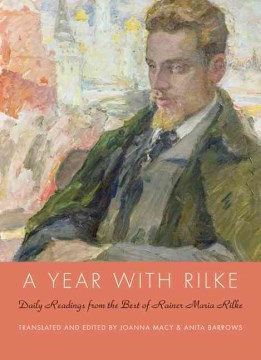 Product A Year with Rilke: Daily Readings from the Best of Rainer Maria Rilke