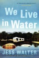 Product We Live in Water: Stories