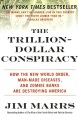 Product The Trillion-Dollar Conspiracy