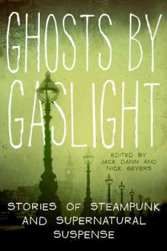 Product Ghosts by Gaslight: Stories of Steampunk and Supernatural Suspense