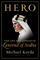 Product Hero: The Life and Legend of Lawrence of Arabia