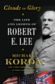 Product Clouds of Glory: The Life and Legend of Robert E. Lee