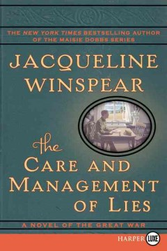 Product The Care and Management of Lies: A Novel of the Great War