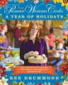 Product The Pioneer Woman Cooks: A Year of Holidays: 140 Step-by-Step Recipes for Simple, Scrumptious Celebrations
