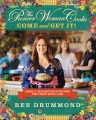 Product The Pioneer Woman Cooks: Come and Get It!: Simple, Scrumptious Recipes for Crazy Busy Lives