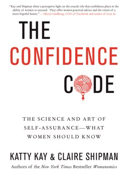 Product The Confidence Code: The Science and Art of Self-assurance--What Women Should Know
