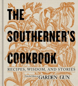 Product The Southerner's Cookbook: Recipes, Wisdom, and Stories