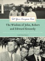 Product Set Your Compass True: The Wisdom of John, Robert, and Edward Kennedy