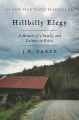 Product Hillbilly Elegy: A Memoir of a Family and Culture in Crisis