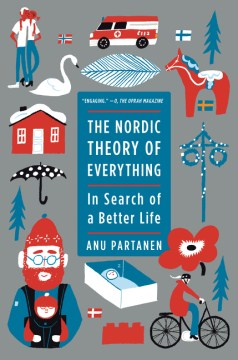 Product The Nordic Theory of Everything: In Search of a Better Life