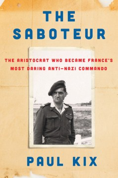 Product The Saboteur: The Aristocrat Who Became France's Most Daring Anti-Nazi Commando