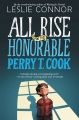 Product All Rise for the Honorable Perry T. Cook
