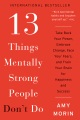 Product 13 Things Mentally Strong People Don't Do