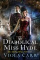 Product The Diabolical Miss Hyde