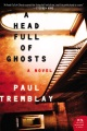 Product A Head Full of Ghosts