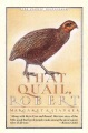 Product That Quail, Robert