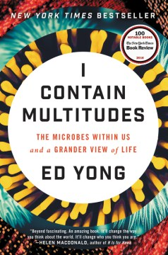 Product I Contain Multitudes: The Microbes Within Us and a Grander View of Life
