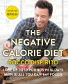 Product The Negative Calorie Diet: Lose Up to 10 Pounds in 10 Days With 10 All You Can Eat Foods