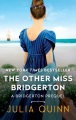 Product The Other Miss Bridgerton: A Bridgertons Prequel