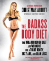 Product The Badass Body Diet: The Breakthrough Diet and Workout for a Tight Booty, Sexy Abs, and Lean Legs