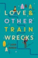 Product Love & Other Train Wrecks
