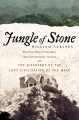 Product Jungle of Stone: The Extraordinary Journey of John L. Stephens and Frederick Catherwood, and the Discovery of the Lost Civilization of the Maya