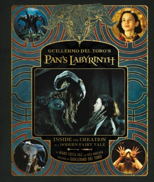 Product Guillermo Del Toro's Pan's Labyrinth: Inside the Creation of a Modern Fairy Tale