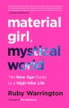 Product Material Girl, Mystical World
