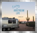 Product Living the Airstream Life