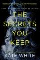 Product The Secrets You Keep