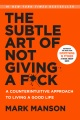 Product The Subtle Art of Not Giving a Fuck: A Counterintuitive Approach to Living a Good Life