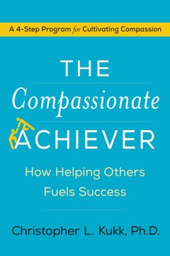 Product The Compassionate Achiever: How Helping Others Fuels Success