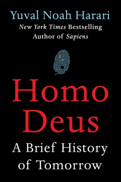 Product Homo Deus: A Brief History of Tomorrow