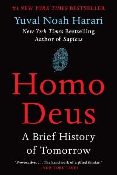Product Homo Deus: A Brief History of Tomorrow