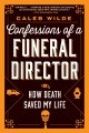 Product Confessions of a Funeral Director