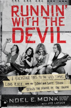 Product Runnin' With the Devil: A Backstage Pass to the Wild Times, Loud Rock, and the Down and Dirty Truth Behind the Making of Van Halen