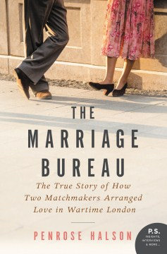 Product The Marriage Bureau: The True Story of How Two Matchmakers Arranged Love in Wartime London