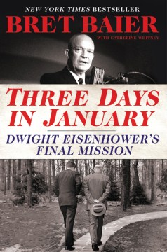 Product Three Days in January: Dwight Eisenhower's Final Mission