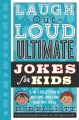 Product Laugh-Out-Loud Ultimate Jokes for Kids: 2-in-1 Collection of Awesome Jokes and Road Trip Jokes