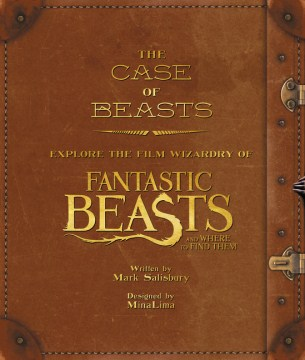 Product The Case of Beasts: Explore the Film Wizardry of Fantastic Beasts and Where to Find Them
