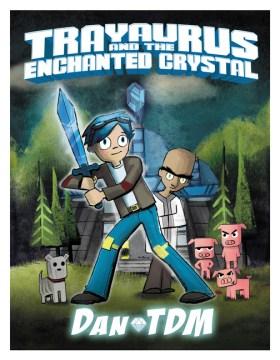 Product Trayaurus and the Enchanted Crystal