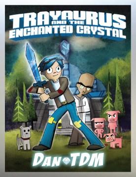 Product Dan the Diamond Minecart: Trayaurus and the Enchanted Crystal