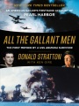 Product All the Gallant Men: An American Sailor's Firsthand Account of Pearl Harbor