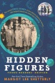 Product Hidden Figures Young Readers' Edition: The Untold True Story of Four African-American Women Who Helped Launch Our Nation Into Space