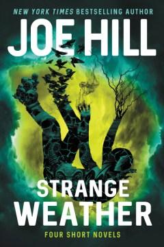 Product Strange Weather: Four Short Novels