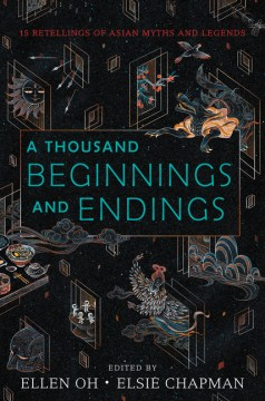 Product A Thousand Beginnings and Endings: 15 Retellings of Asian Myths and Legends