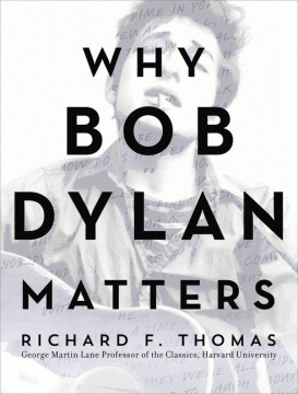 Product Why Bob Dylan Matters