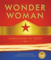 Product Wonder Woman: Ambassador of Truth: Includes Wearable Paper Tiara