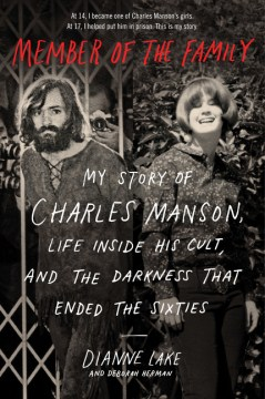 Product Member of the Family: My Story of Charles Manson, Life Inside His Cult, and the Darkness That Ended the Sixties